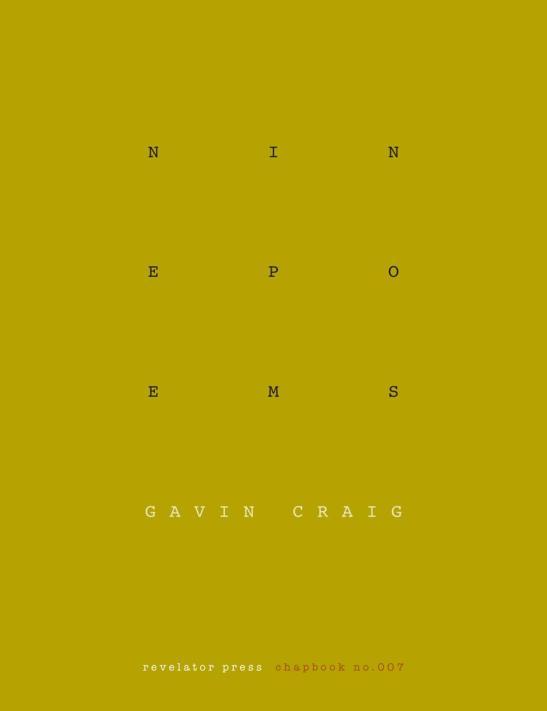Nine Poems by Gavin Graig