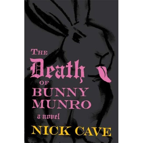 The death of Bunny Monro - Nick Cave